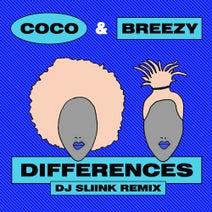 DJ Sliink, Coco & Breezy - Differences (DJ Sliink Remix)