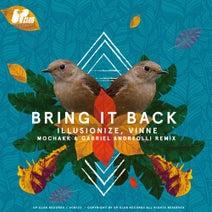 illusionize, VINNE, Gabriel Andreolli, Mochakk - Bring It Back