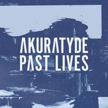 Akuratyde - Past Lives