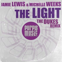 Michelle Weeks, Jamie Lewis, The Dukes - The Light (The Dukes Remix)