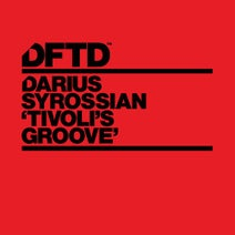 Darius Syrossian - Tivoli's Groove