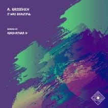 A. Rassevich, Abriviatura IV - It Was Beautiful