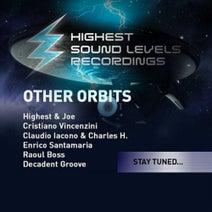 Highest & Joe, Cristiano Vincenzini, Claudio Iacono & Charles Eisenhower, Enrico Santamaria, Raoul Boss, Decadent Groove - Other Orbits