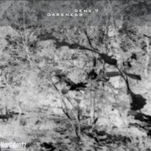 Gen2.7 - Darkness EP