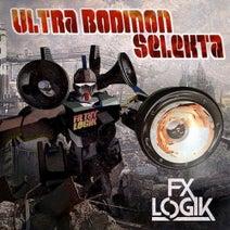 Fx Logik - Ultra Bodmon Selekta