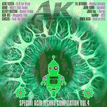 Acid Tester, ADHD, Alexey Kotlyar, Ash-Dee, Ciuciek, Fil Devious, John Rowe, Josh Inc, LukWar, Owen Acid - Special Acid Techno Compilation, Vol. 4