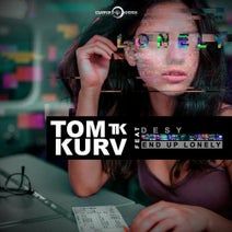 Tom Kurv - End up Lonely (feat. Desy)