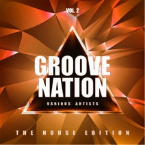 foto de Groove Nation (The House Edition), Vol. 2 [Weekend Warriors Night ...