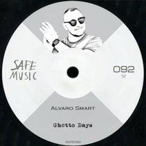 Alvaro Smart - Ghetto Days EP