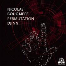Nicolas Bougaïeff - Permutation Djinn