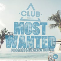 Most Wanted Progressive Selection Vol 23 Club Session