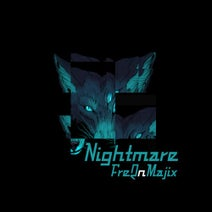 FreQ'n'Majix - Nightmare