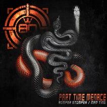 Part Time Menace - Romper Stomper / Mad Ting