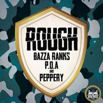Peppery, POA, Bazza Ranks - Rough