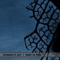 PVH, Komplexx, Marcus Sur - Death No More