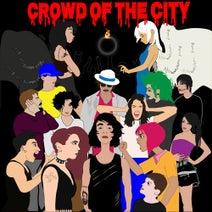 ElectricSkiess - Crowd Of The City EP