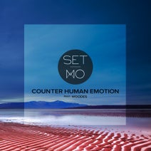 Set Mo, Flash 89, Benson - Counter Human Emotion feat. Woodes