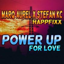 Marq Aurel, Stefan KC - Power Up (For Love)