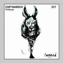 Chip Mandich - Frisky EP