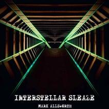 Mark Allsworth, Aeron Aether, Abdomen Burst, East Cafe, Art Project ?!, Mark Allsworth - Interstellar Sleaze