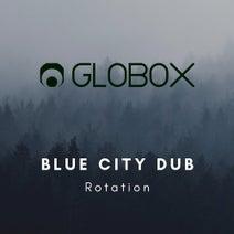 Blue City Dub - Rotation