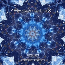 Liquid Dimension (DJ Mix) [AstroPilot Music] :: Beatport