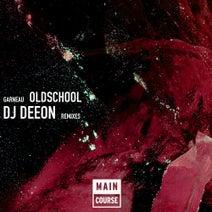 DJ Deeon, Garneau - Old School (DJ Deeon Remixes)