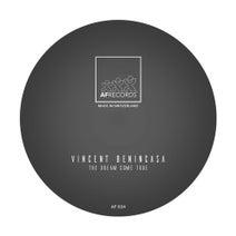 Vincent Benincasa - THE DREAM COME TRUE