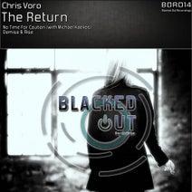 Chris Voro, Michael Kaelios - The Return EP