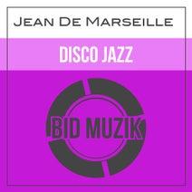 Jean De Marseille - Disco Jazz