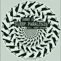Benny S, Harry Raynor - Sleep Paralysis