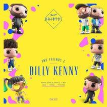 Mija, Billy Kenny, Bot, Weiss (UK), Amine Edge & DANCE, Wongo - Billy Kenny & Friends 2
