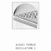 Aleksi Perala - Oscillation Part 1