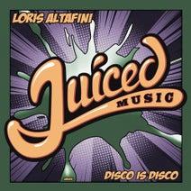 Loris Altafini - Disco Is Disco