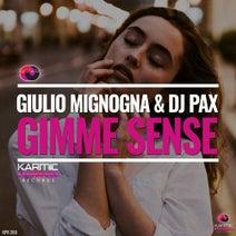 Giulio Mignogna, DJ Pax - Gimme Sense