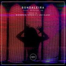 Bondaleira, Nikson B., Steve C, Joe Slash - Inner Echores EP