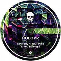 HOLOVR - Melody 4 Your Mind
