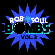 93i, D'Julz, No Assembly Firm, Joss Moog, Phil Weeks, Alci, Hector Moralez, Fries & Bridges, Anhanguera, John Jastszebski, DJ Sneak - Robsoul Bombs Vol.3