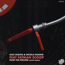 Nicola Fasano, Fatman Scoop, Alex Guesta, Nuote - PUSH THE FEELING (Nuote Remix)