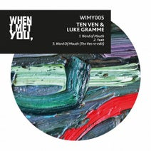 Ten Ven, Luke Gramme - Word Of Mouth