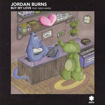 Jordan Burns, New Haven - Buy My Love Feat. New Haven