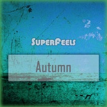 SuperFeels - Digital Autumn