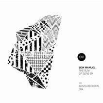 Low Manuel, Knowkontrol, Dan Grassler, BAAL - Sum of Zero - EP