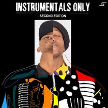 Sean McCabe, Lilac Jeans, DeJay Cease, SculpturedMusic, Tekniq, Monocles & Slezz, Vinny Da Vinci, K-One, Mojere, ZuluMafia, MR KG, Xoli - Instrumentals Only (Second Edition)