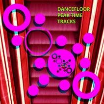 Jason Rivas, Die Fantastische Hubschrauber, Vullet Roux, Funkenhooker, 2nClubbers, Perruno Luvtrap, Gyme4000, Simsoneria, Terry De Jeff - Dancefloor Peak Time Tracks