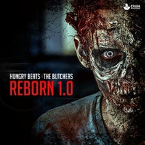 Hungry Beats, The Butchers - Reborn 1.0