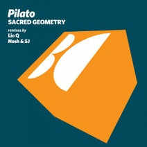 Pilato, Lio Q, Nosh & SJ - Sacred Geometry