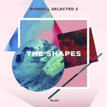 Florin, D. Gol'man, MBNN, Grotesque, Nepokritov, Motivee, Tworall, Standalone Complex - Rundell Selected 2: The Shapes