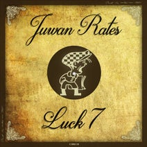 Juwan Rates - Luck 7