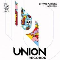 Bryan Kaysta - Infekted